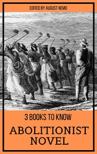 Cover 3 books to know - Abolitionist Novel