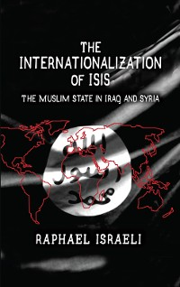 Cover The Internationalization of ISIS