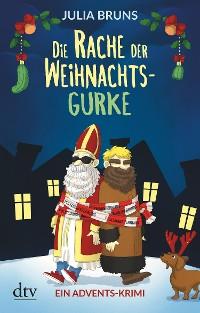 Cover Die Rache der Weihnachtsgurke