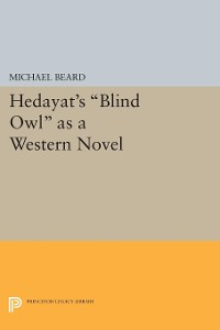 Cover Hedayat's Blind Owl as a Western Novel