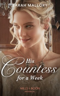 Cover His Countess For A Week (Mills & Boon Historical)