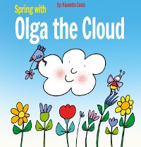 Cover Spring with Olga the Cloud