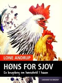 Cover Høns for sjov. En brugsbog om hønsehold i haven.