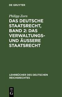 Cover Das deutsche Staatsrecht, Band 2: Das Verwaltungs- und äußere Staatsrecht