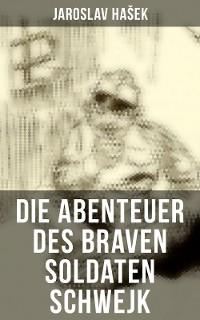 Cover Die Abenteuer des braven Soldaten Schwejk
