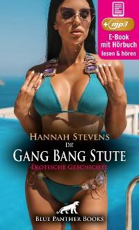 Cover Schön, Geil und Tödlich: Die Gang Bang Stute | Erotische Geschichte