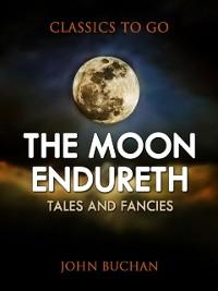 Cover Moon Endureth: Tales and Fancies