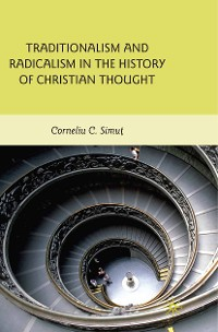 Cover Traditionalism and Radicalism in the History of Christian Thought