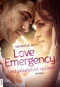 Cover Love Emergency - Und plötzlich ist es Liebe