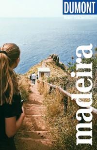 Cover DuMont Reise-Taschenbuch Reiseführer Madeira