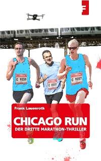 Cover Chicago Run - Der dritte Marathon-Thriller