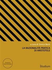 Cover La razionalità pratica di Aristotele