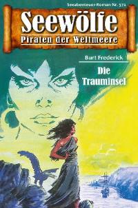 Cover Seewölfe - Piraten der Weltmeere 571