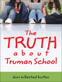 Cover The Truth about Truman School