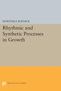 Cover Rhythmic and Synthetic Processes in Growth