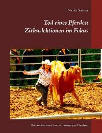 Cover Tod eines Pferdes: Zirkuslektionen im Fokus