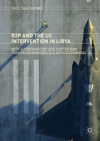 Cover R2P and the US Intervention in Libya