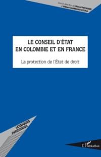 Cover Le conseil d'etat en colombie et en france - la protection d