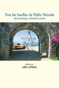Cover Tras las huellas de Pablo Neruda