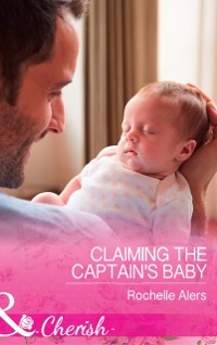 Cover Claiming The Captain's Baby