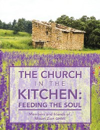 Cover The Church in the Kitchen: Feeding the Soul