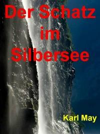 Cover Der Schatz im Silbersee - 290 Seiten