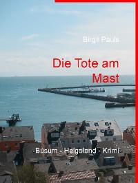 Cover Die Tote am Mast