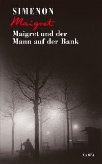 Cover Maigret und der Mann auf der Bank