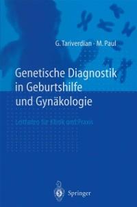 Cover Genetische Diagnostik in Geburtshilfe und Gynakologie