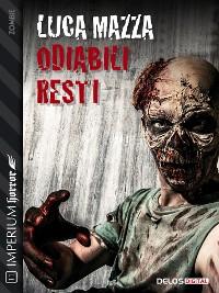 Cover Odiabili resti