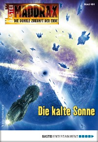 Cover Maddrax 484 - Science-Fiction-Serie