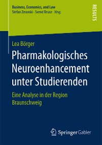 Cover Pharmakologisches Neuroenhancement unter Studierenden