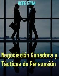 Cover Negociación Ganadora y Tácticas de Persuasión