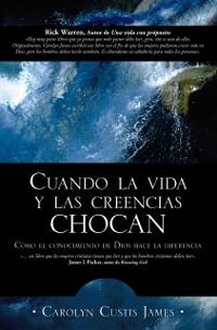 Cover Cuando la vida y las creencias chocan