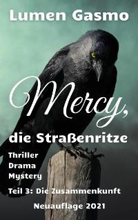 Cover Mercy, die Straßenritze Teil 3