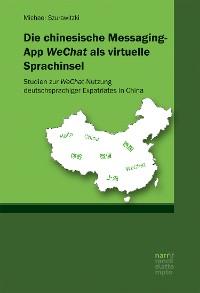 Cover Die chinesische Messaging-App WeChat als virtuelle Sprachinsel