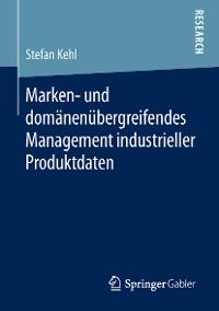 Cover Marken- und domänenübergreifendes Management industrieller Produktdaten