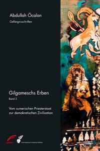 Cover Gilgameschs Erben – Bd. II