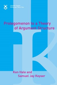 Cover Prolegomenon to a Theory of Argument Structure