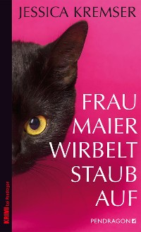 Cover Frau Maier wirbelt Staub auf