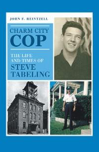 Cover Charm City Cop