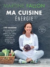 Cover Ma Cuisine Energie de Martine Fallon