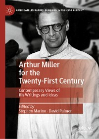 Cover Arthur Miller for the Twenty-First Century