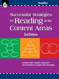 Cover Successful Strategies for Reading in the Content Areas: Secondary
