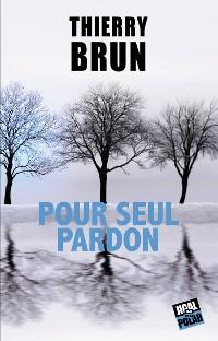 Cover Pour seul pardon