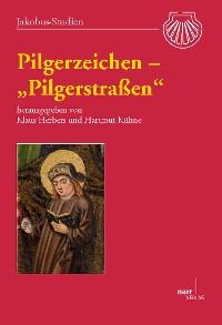 """Cover Pilgerzeichen – """"Pilgerstraßen"""""""