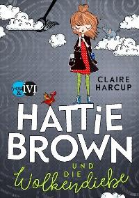 Cover Hattie Brown und die Wolkendiebe