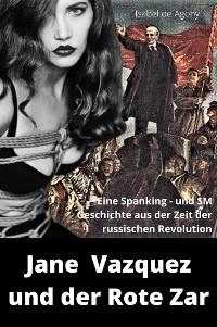 Cover Jane Vazquez und der Rote Zar