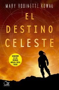 Cover El destino celeste