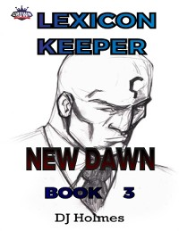 Cover Lexicon Keeper: New Dawn Book 3